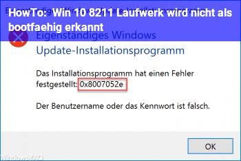 HowTo Win 10 – Laufwerk wird nicht als bootfähig erkannt.