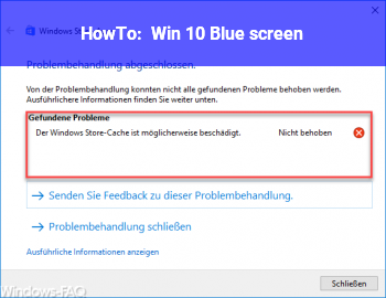 HowTo Win 10, Blue screen