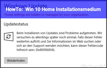 HowTo Win 10 Home Installationsmedium