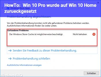 HowTo Win 10 Pro wurde auf Win 10 Home zurückgesetzt