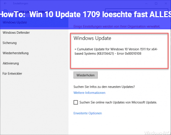 HowTo Win 10 Update 1709 löschte fast ALLES