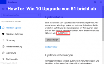 HowTo Win 10 Upgrade von 8.1 bricht ab
