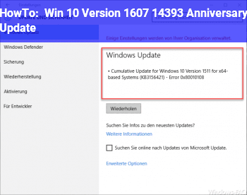 HowTo Win 10, Version 1607, 14393 (Anniversary Update)