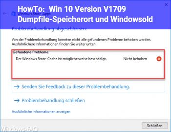 HowTo Win 10 Version V1709 Dumpfile-Speicherort und Windows.old
