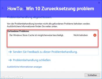 HowTo Win 10 Zurücksetzung problem