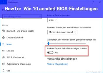 HowTo Win 10 ändert BIOS-Einstellungen