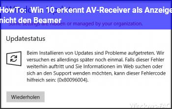 HowTo Win 10 erkennt AV-Receiver als Anzeige, nicht den Beamer