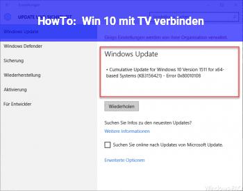 HowTo Win 10 mit TV verbinden.