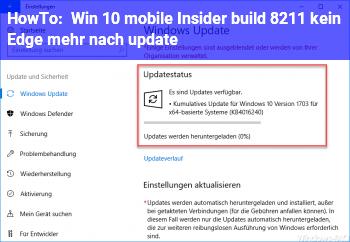 HowTo Win 10 mobile Insider build – kein Edge mehr nach update