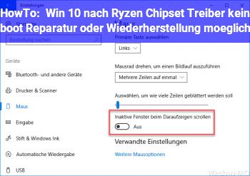 HowTo Win 10 nach Ryzen Chipset Treiber kein boot, Reparatur oder Wiederherstellung möglich