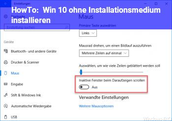 HowTo Win 10 ohne Installationsmedium installieren?