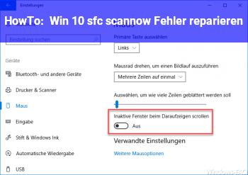HowTo Win 10 sfc /scannow Fehler reparieren