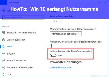 HowTo Win 10 verlangt Nutzernamme