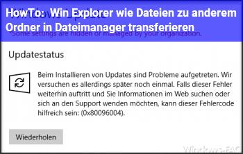 HowTo Win Explorer: wie Dateien zu anderem Ordner in Dateimanager transferieren?