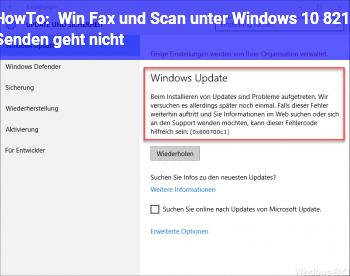 HowTo Win Fax und Scan unter Windows 10 – Senden geht nicht
