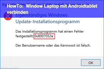 HowTo Window Laptop mit Androidtablet verbinden