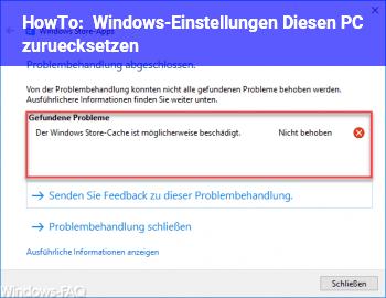 HowTo Windows-Einstellungen: Diesen PC zurücksetzen