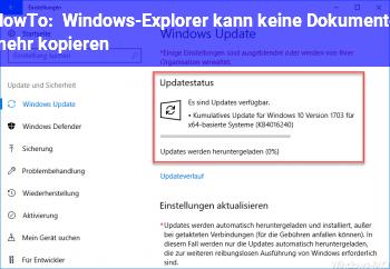 HowTo Windows-Explorer kann keine Dokumente mehr kopieren