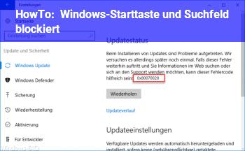 HowTo Windows-Starttaste und Suchfeld blockiert