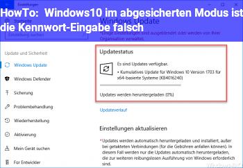HowTo Windows10 im abgesicherten Modus ist die Kennwort-Eingabe falsch