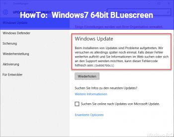 HowTo Windows7 64bit BLuescreen