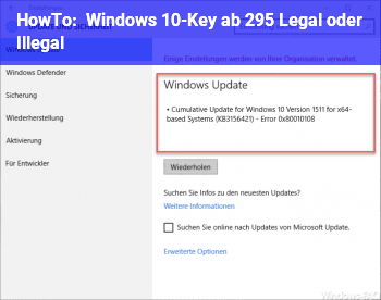 HowTo Windows 10-Key ab 2,95. Legal oder Illegal?