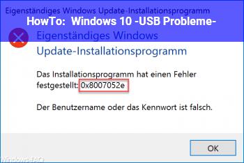 HowTo Windows 10 -USB Probleme-