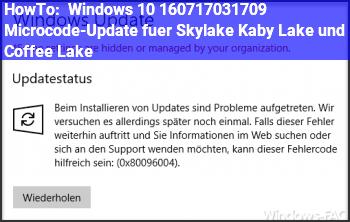 HowTo Windows 10 1607/1703/1709: Microcode-Update für Skylake, Kaby Lake und Coffee Lake