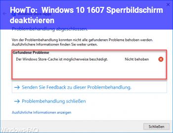 HowTo Windows 10 1607 Sperrbildschirm deaktivieren