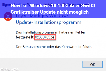 HowTo Windows 10 1803 Acer Swift3 Grafiktreiber Update nicht möglich.