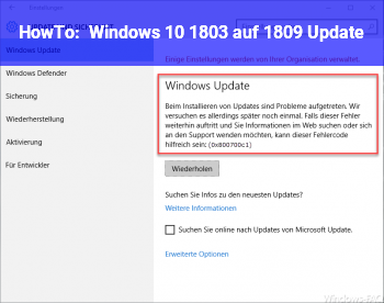 HowTo Windows 10 1803 auf 1809 Update