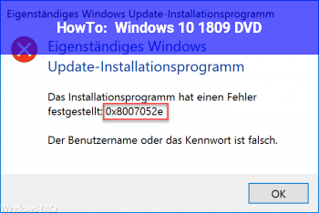 HowTo Windows 10 1809 DVD???