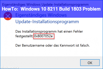 HowTo Windows 10 – Build 1803 Problem.