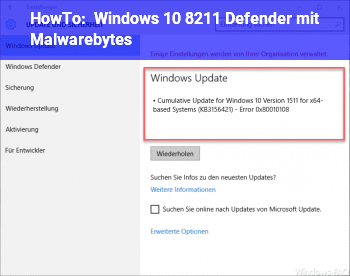 HowTo Windows 10 – Defender mit Malwarebytes