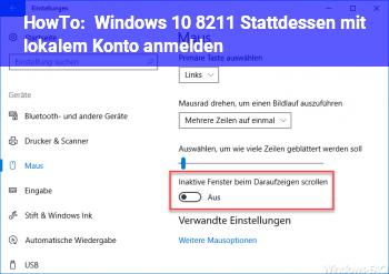 HowTo Windows 10 – Stattdessen mit lokalem Konto anmelden