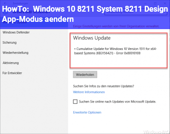 HowTo Windows 10 – System – Design (App-Modus) ändern