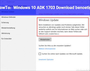HowTo Windows 10 ADK 1703 Download benötigt