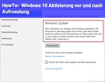 HowTo Windows 10 Aktivierung vor und nach Aufrüstung