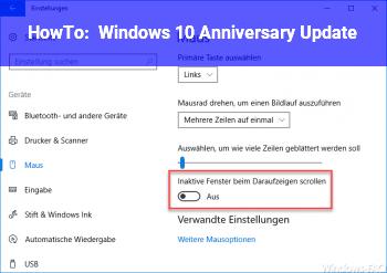 HowTo Windows 10 Anniversary Update