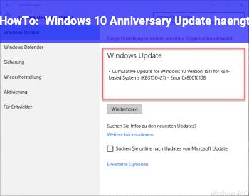 HowTo Windows 10 Anniversary Update hängt