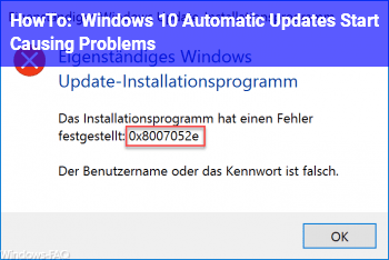 HowTo Windows 10 Automatic Updates Start Causing Problems