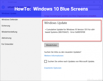HowTo Windows 10 Blue Screens