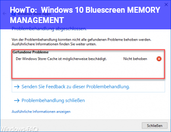 HowTo Windows 10 Bluescreen MEMORY_MANAGEMENT