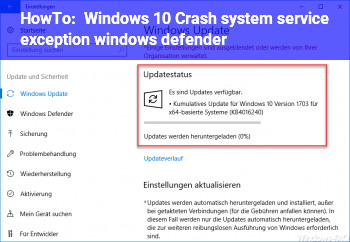 HowTo Windows 10 Crash system service exception (windows defender?)