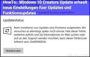 HowTo Windows 10 Creators Update erhält neue Einstellungen für Updates und Funktionsupdates