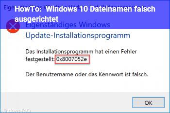 HowTo Windows 10 Dateinamen falsch ausgerichtet