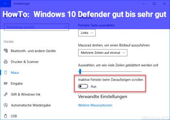 HowTo Windows 10 Defender gut bis sehr gut