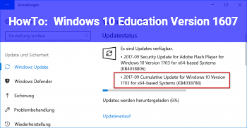 HowTo Windows 10 Education Version 1607