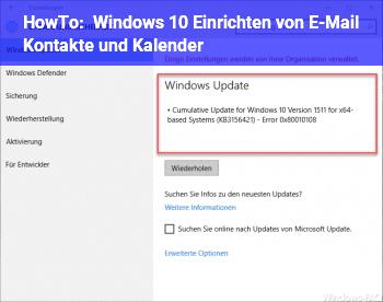 HowTo Windows 10 Einrichten von E-Mail / Kontakte und Kalender