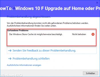 HowTo Windows 10 F / Upgrade auf Home oder Pro
